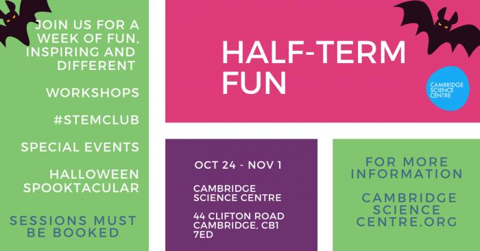 Cambridge Science Centre half term activities