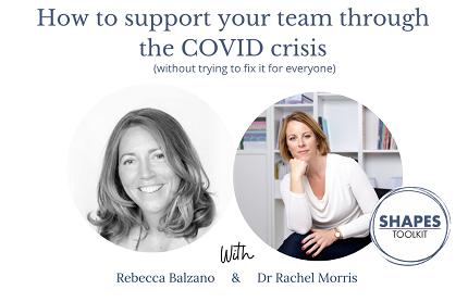 How to support your team through the COVID crisis (without trying to 'fix it' for everyone) banner