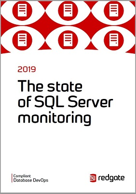 Cover: The 2019 State of SQL Server Monitoring Report from Redgate