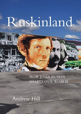 Ruskinland by Andrew Hill front cover