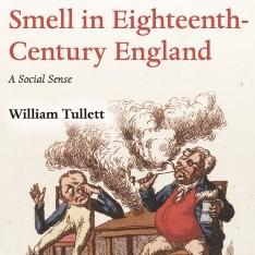 book cover: Smell in Eighteenth-Century England: A Social Sense