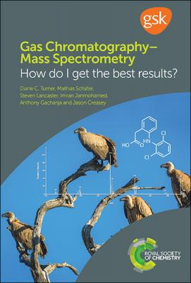Cover of Anthias Consulting book 'Gas Chromatography-Mass Spectrometry: How Do I Get the Best Results?'