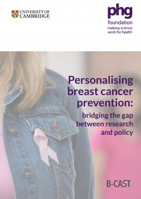 Report cover:Personalising breast cancer prevention – bridging the gap between research and policy