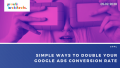 Growth Architects banner: Simple Ways to Improve your Google Ads Conversion Rate