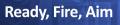 Ready Fire Aim banner
