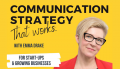 Communication Strategy 'That Works' Podcast